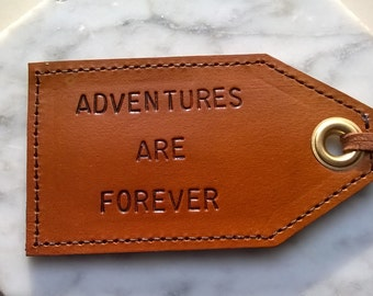 Adventures Are Forever - leather luggage tag with privacy flap on reverse side