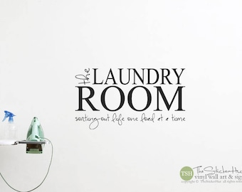 The Laundry Room Sorting Out Life One Load at a Time Decal - Laundry Room Decor - Laundry Room - Wall Vinyl Lettering Decals Stickers 1992