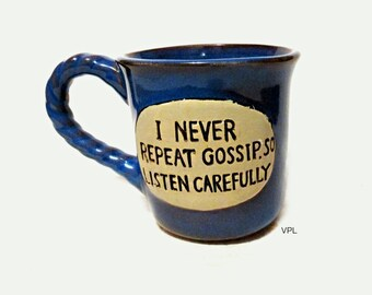 Handmade Gossip Mug, Ceramic  Pottery Coffee Cup