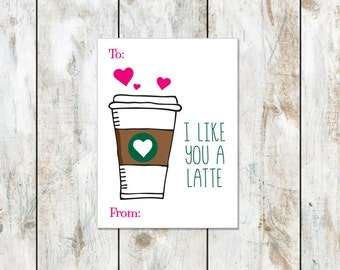 I like you a latte Valentine - Latte inspired valentine - valentine printable - school valentines - instant download coffee valentine