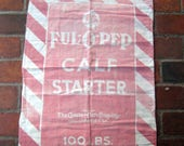 Vintage Ful-O- Pep Calf Starter Grain Feed Sack for Crafting, Sewing - Red and White