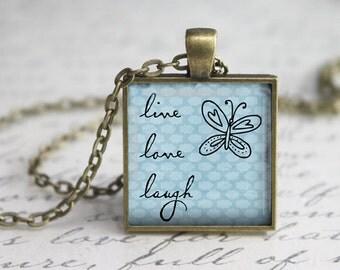 Live Love Laugh Pendant ,Love Pendant, Inspirational Pendant,  Art Pendant,Love Necklace, Live Love Laugh Necklace Pendant,Quote pendant.