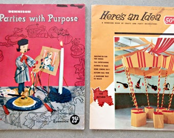 Vintage Dennison Booklets, Parties with Purpose, Dennison Here's an Idea, Party Planning, Craft Book, Party Decoration How To Crafting Books