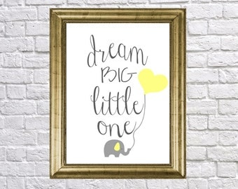 Dream Big Little One, Elephant Nursery Art Print, Your Color Choice, The Original Design, Toddlers Room, Boys Girls Nursery Decor