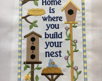 Home is where you build your nest - Machine Embroidered quilt block - ready to sew or frame 9 x 12 block / quilted / sewist / bird / square