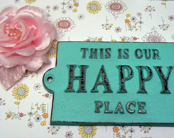 This Is Our Happy Place Cast Iron Welcome Greeting Sign Cottage Beach Blue Mantel Wall Entryway Door Plaque Shabby Elegance New House Gift