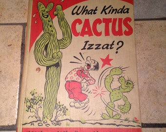 1953 What Kinda Cactus Izzat? Book by Reg Manning