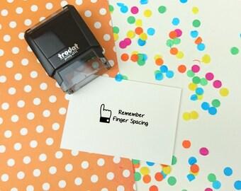Self Inking - Remember Finger Spacing -  Teacher Stamp