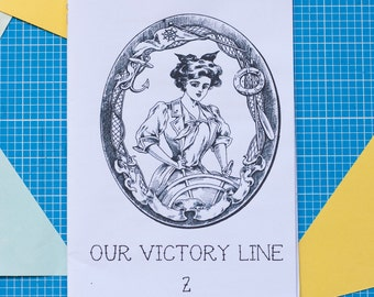 Our Victory Line (Issue 2) - zine / perzine