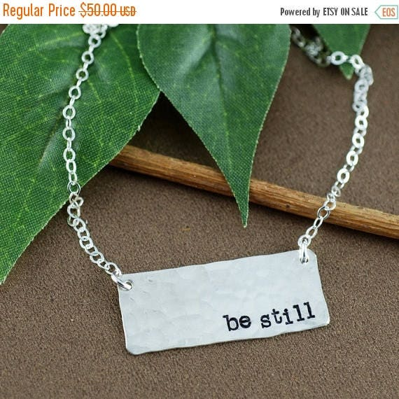 15% OFF SALE Be Still Hand Stamped Neckalce, Be Still Jewelry, Personalized Bar Jewelry, Bar Necklace, Modern Plate Necklace, Be Still and K