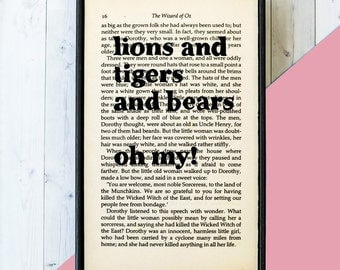 Wizard of Oz Quote - Lions and Tigers and Bears - Wizard of Oz Gift - Wizard of Oz Print - Lions - Tigers - Bears - Framed Print - Gift