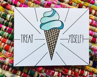 Treat Yoself Ice Cream Card (blank)