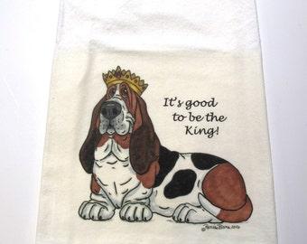 "Basset Hound Flour Sack/Tea Towel - ""It's good to be the King!"""