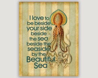 Beach decor, By The Sea, beach wall art, squid art, beach print, beach art, nautical art, music lyric, beach house decor, sea art,lake house