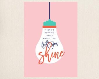 The Light You Shine Greeting Card
