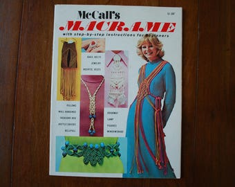 Pattern Book - McCall's MACRAME  - 1972 - Retro - How to Book