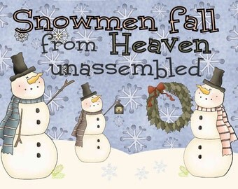 Snowmen Christmas sign, instant digital download, printable Snowmen fall from Heaven unassembled, 4x6