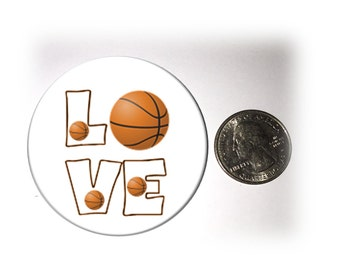 Love Basketball Refrigerator Magnet 2 1/4 inches in diameter
