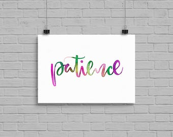 "5"" x 7"" Patience Watercolor Print Calligraphy Custom Type Made To Order"