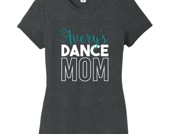 Custom Name Dance Mom - Personalized Sports Women's Fitted T-Shirt