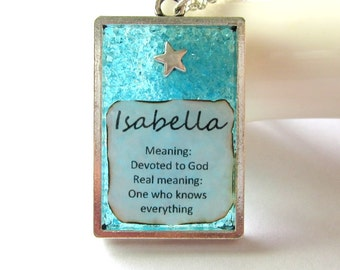 Meaning Name Jewelry, Isabella Necklace, Bright Blue Stained Glass Pendant, Devoted to God, Teen Girl Snarky Gift