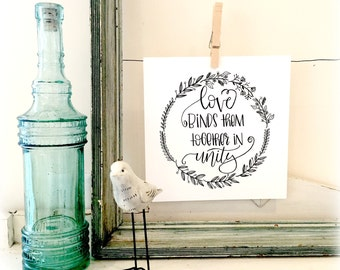 Love Binds Them Together In Unity -  Hand Lettering Watercolor Art Print