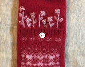 Felted wool Eye glass case red color blooming white flower for mom  large button secure top upcycled pure wool sweater Hand sewn
