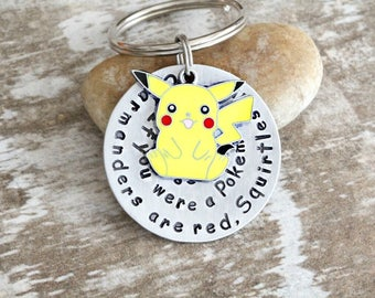 Pokemon / Pikachu / Love Poem / Charmanders are red / Squirtles are blue / If you were a Pokemon / I'd choose you / Geek Gift /Handmade B070