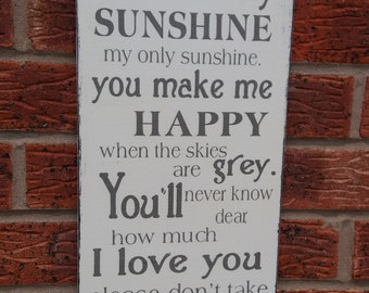 You are my sunshine my only sunshine nursery  large 16x8 wooden sign plaque