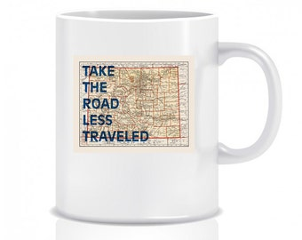 Colorado Map - Coffee Cup - Take The Road Less Traveled