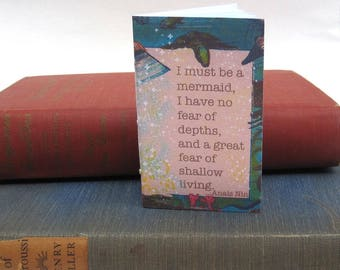Anais Nin ... I must be a Mermaid Small Journal / Notebook