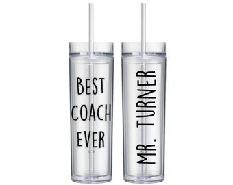 Best Coach Ever Tumbler 16 oz Cup with Straw and Lid, Best Coach, Coach Gift, Gift for Coach, Teacher Appreciation Personalized Water Bottle