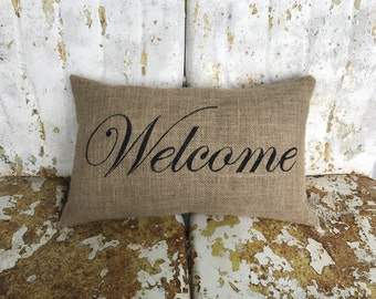 Burlap Pillow WELCOME Decorative Throw Accent Pillow Custom Colors Available Home Decor Country Farm House Chic