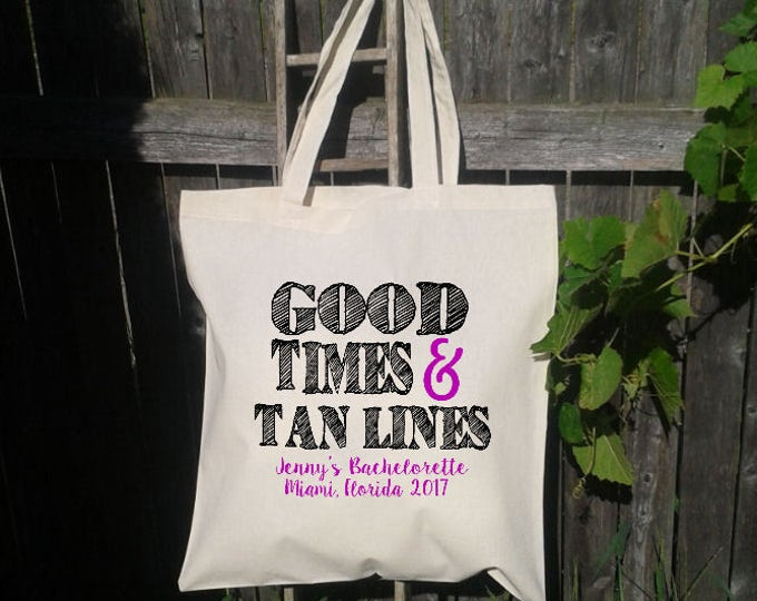 10 Good Times and Tan Lines Beach Bachelorette Party Tote - Wedding Welcome Tote Bag