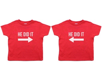 Twin Set He Did It -Kids Toddler Short Sleeve T-Shirt, Twins, Childrens' T-shirt, Kids Clothing, 100% Cotton, 2 shirts, Sizes 2T - 6T
