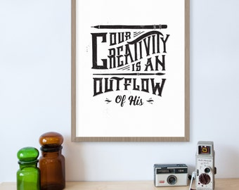 Gifts for Artists, Artistic, Creative Gifts, Paint Brush, Our Creativity is an Outflow of His, Christian Decor, Spiritual Art, Inspiration
