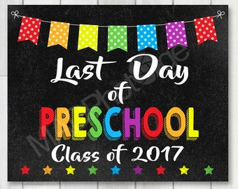 Last Day of Preschool Chalkboard sign, Instant Download, Last Day of School, school 8x10 printable, Preschool Graduation Invitation sign