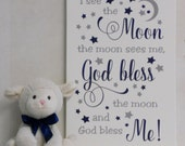 I see the moon, the moon sees me, God bless the moon and God bless me - Baby Gifts - Boys Nursery Sign - Children's Room Handmade Wall Decor