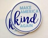 make America kind again anti-Trump vinyl bumper sticker
