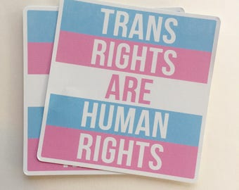 trans rights are human rights | LGBT rights | equal rights vinyl sticker