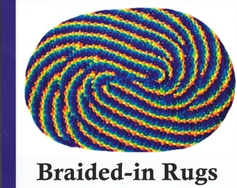 Simple, Spectacular Braided-in Rugs. Make rag rugs with swirling lines, right- and left-hand directions, recycle cotton to wool fabrics