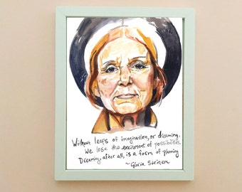 Gloria Steinem Portrait, inspirational quote, feminist
