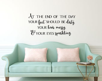 At the end of the day inspirational fun vinyl wall decal sticker