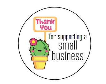 "24 - 1"" Thank you for supporting a small business"" kraft or white round labels/seals"
