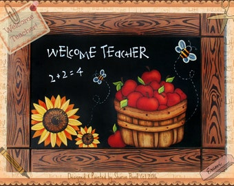 E PATTERN - Welcome Teacher - Apples, Sunflowers, Bees - Could leave text off for a Summer Plaque - Painted by me, Sharon B. - FAAP