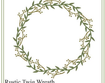Rustic Twig Wreath SVG. Rustic Wedding SVG file, Rustic illustration, Wedding illustration, cards, invitations, Save the Date svg,