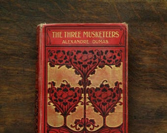Antique book, The Three Musketeers by Alexandre Dumas vintage book