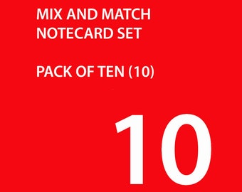 Note Cards - Set of Ten - Mix and Match