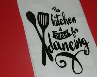 "Funny Saying and Kitchen Quotes Sack Towels,"" This Kitchen is Made for Dancing"""
