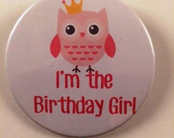 I'm the Birthday Girl Badge